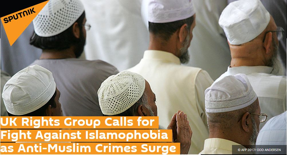 UK Rights Group Calls for Fight Against Islamophobia as Anti-Muslim Crimes Surge
