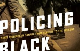 'Policing Black Lives' book looks at Canada's problems with anti-black racism