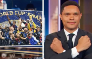 Fifa World Cup: Trevor Noah accused of racism by France fans as Daily Show host jokes 'Africa won' Russia 2018 final