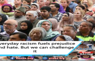 Everyday racism fuels prejudice and hate. But we can challenge it