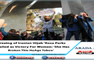Freeing of Iranian Hijab 'Rosa Parks' Hailed as Victory For Women: 'She Has Broken This Huge Taboo